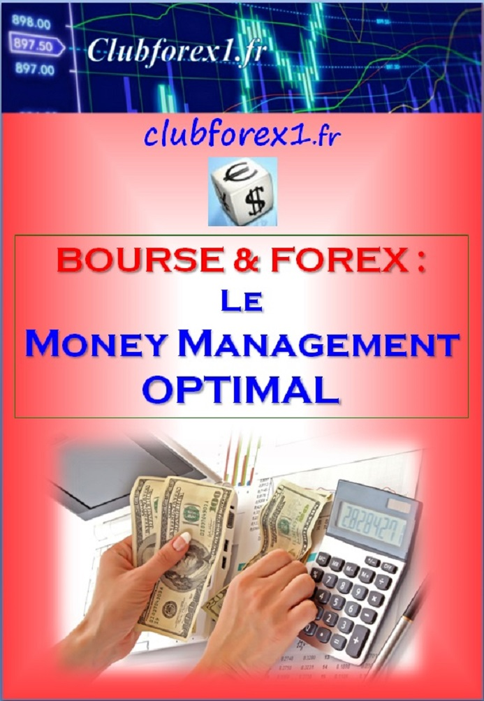 Couverture money management optimal